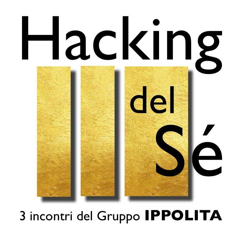 Hacking del sé Autodifesa Digitale