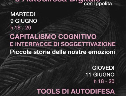 Capitalismo Cognitivo e Tools di Autodifesa DigitaleISCRIZIONI APERTE