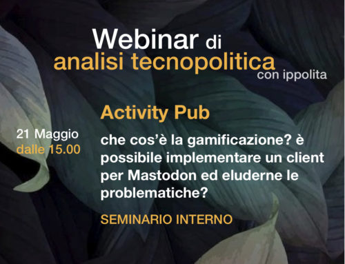 Webinar di analisi tecnopolitica su Activity pub