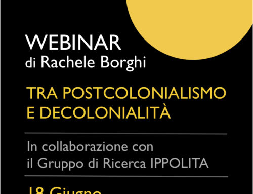 Tra Postcolonialismo e Decolonialità un webinar di Rachele Borghi
