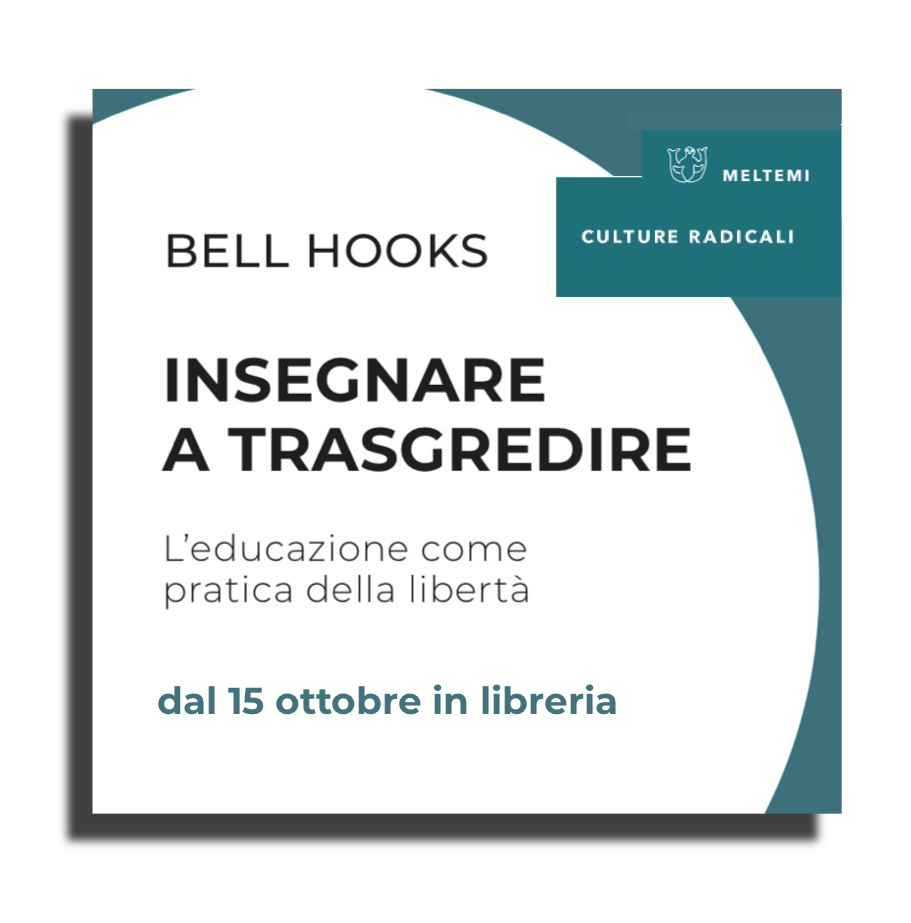 bell hooks Insegnare a Trasgredire