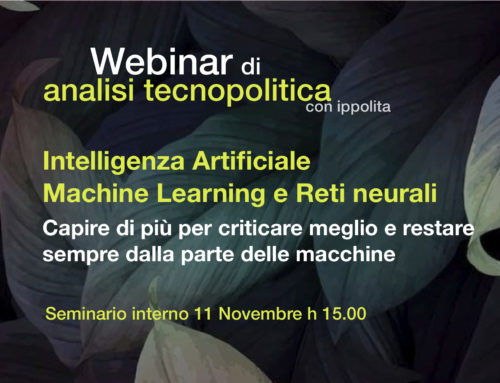Webinar di analisi tecnopolitica: intelligenza artificiale, machine learning e reti neurali