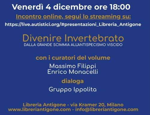 Il gruppo Ippolita dialoga con i curatori di Divenire Invertebrato 4 Dicembre 2020