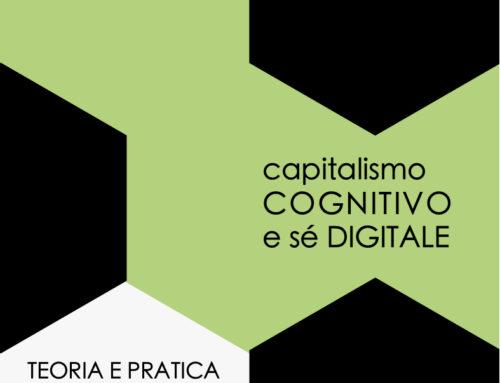 Capitalismo Cognitivo  e Sé Digitale Webinar 9 e 11 marzo